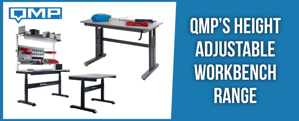 QMP's Height Adjustable Workbench Range